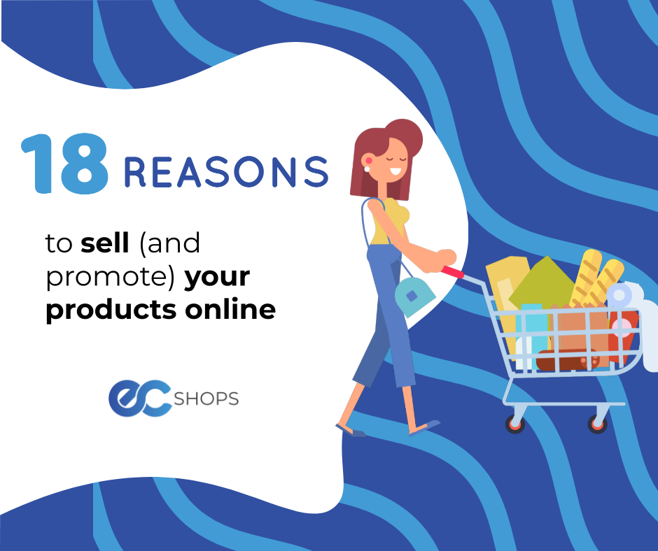 18 reasons to sell your products online